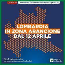 La Lombardia in zona arancione dal 12 aprile 2021: ultimo aggiornamento